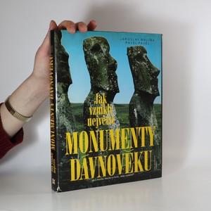náhled knihy - Jak vznikly největší monumenty dávnověku