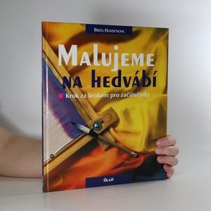 náhled knihy - Malujeme na hedvábí : krok za krokem pro začátečníky