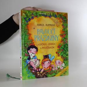 náhled knihy - Pavoučí prázdniny s Luckou, Jendou a Martínkem (věnování autorky)