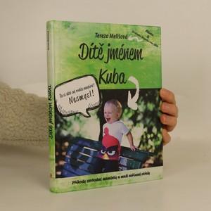 náhled knihy - Dítě jménem Kuba (věnování autorky a Kuby)