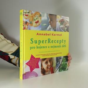 náhled knihy - SuperRecepty pro kojence a nejmenší děti
