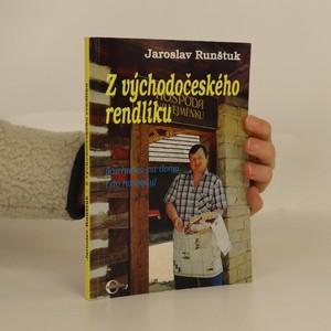 náhled knihy - Z východočeského rendlíku : (Kuchařka na doma i do hospody)