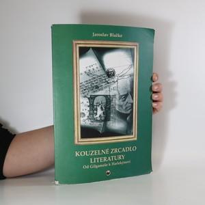náhled knihy - Kouzelné zrcadlo literatury. Od Gilgameše k Harlekýnovi