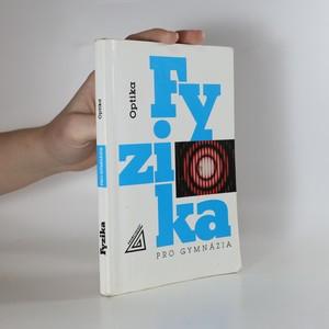 náhled knihy - Fyzika pro gymnázia - optika