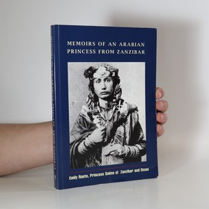 náhled knihy - Memoirs of an Arabian princess from Zanzibar