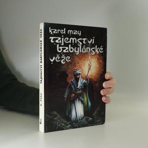 náhled knihy - Tajemství babylónské věže : román z cyklu V Říši stříbrného lva. Díl 3.