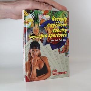 náhled knihy - Recepty a výživové tabulky (nejen) pro sportovce