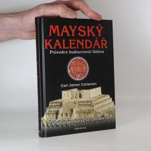 náhled knihy - Mayský kalendář. Průvodce budoucností lidstva