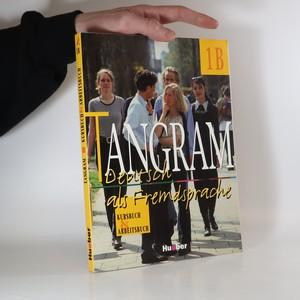 náhled knihy - Tangram. Deutsch als Fremdsprache. 1B, Kursbuch und Arbeitsbuch (bez CD)