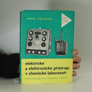 náhled knihy - Elektrické a elektronické přístroje v chemické laboratoři