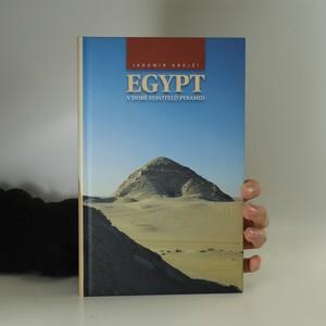 náhled knihy - Egypt v době stavitelů pyramid