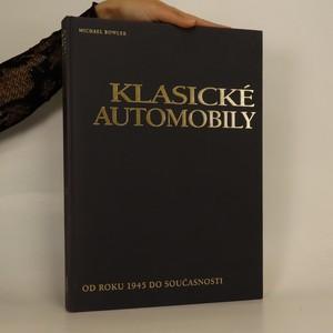 náhled knihy - Klasické automobily. Od roku 1945 do současnosti