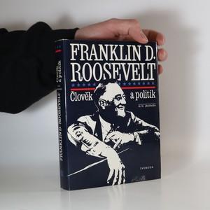 náhled knihy - Franklin D. Roosevelt. Člověk a politik