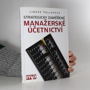 náhled knihy - Strategicky zaměřené manažerské účetnictví