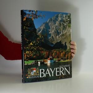 náhled knihy - Freistaat Bayern im Farbbild