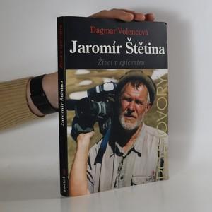 náhled knihy - Jaromír Štětina. Život v epicentru