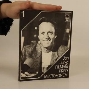 náhled knihy - Filmaři před mikrofonem 1