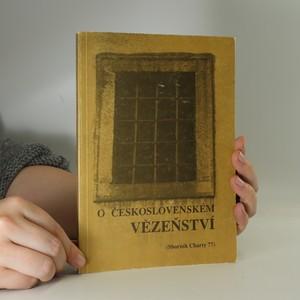 náhled knihy - O československém vězeňství. Sborník Charty 77.
