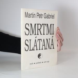 náhled knihy - Smrtmi slátaná (podpis autora)