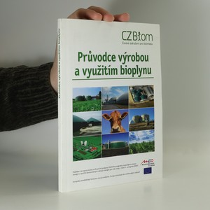 náhled knihy - Průvodce výrobou a využitím bioplynu