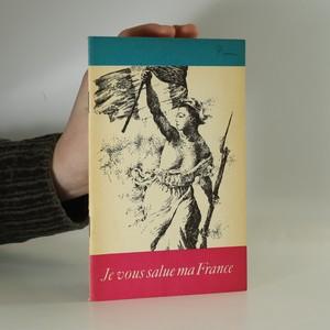 náhled knihy - Je vous salue ma France