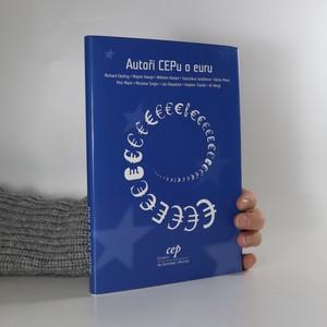 náhled knihy - Autoři CEPu o euru