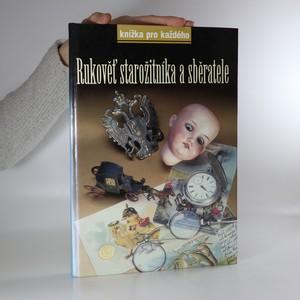 náhled knihy - Rukověť starožitníka a sběratele