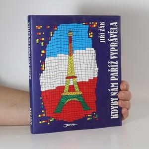 náhled knihy - Kdyby nám Paříž vyprávěla