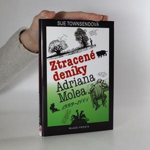 náhled knihy - Ztracené deníky Adriana Molea 1999-2001. Deníky Adriana Molea. 7. díl