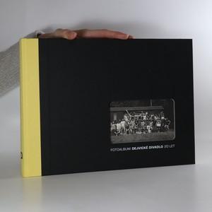náhled knihy - DD. Fotoalbum Dejvické divadlo. 20 let