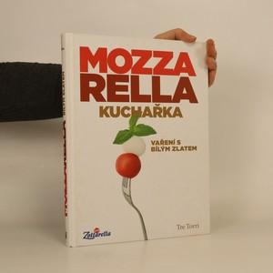 náhled knihy - Mozzarella : vaření s bílým zlatem