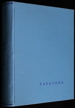 náhled knihy - KAravana: Strýcův odkaz, Maigret v akci, Saskatchewan divoký a tichý, Zajatec pustin, Závěť výstředníka, Velký admirál, Drama v
