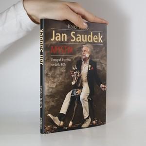 náhled knihy - Jan Saudek. Mystik. Fotograf, kterého se dotkl Bůh