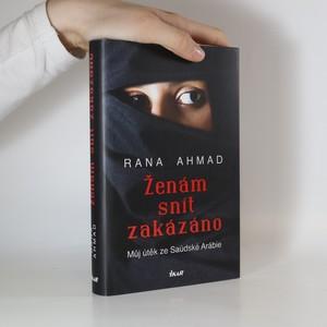 náhled knihy - Ženám snít zakázáno. Můj útěk ze Saúdské Arábie
