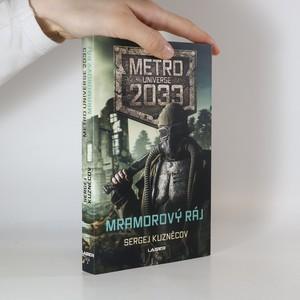 náhled knihy - Metro Universe 2033. Mramorový ráj