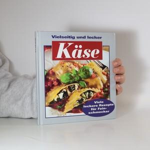 náhled knihy - Käse. Vielseitig und lecker