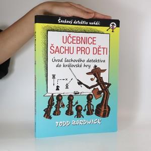 náhled knihy - Učebnice šachu pro děti. Úvod šachového detektiva do královské hry
