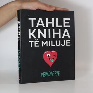 náhled knihy - Tahle kniha tě miluje