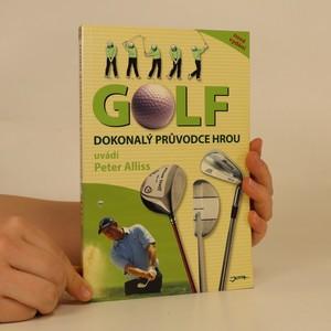 náhled knihy - Golf. Dokonalý průvodce hrou