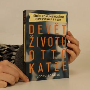 náhled knihy - Devět životů Otto Katze. Příběh komunistického superšpiona z Čech