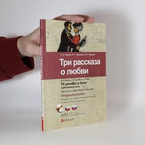 náhled knihy - Три рассказа о любви. Tři povídky o lásce (+CD)
