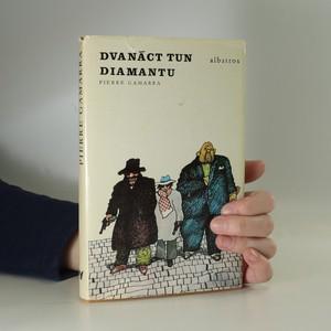náhled knihy - Dvanáct tun diamantu