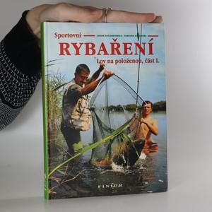 náhled knihy - Sportovní rybaření 1. Lov na položenou.