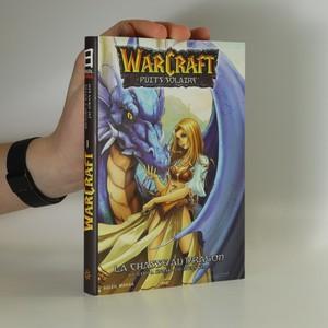 náhled knihy - Warcraft. Le puits solaire 1. La chasse au dragon
