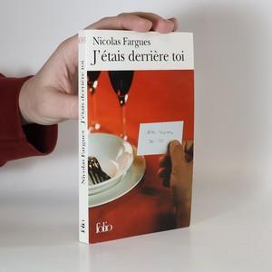 náhled knihy - J'étais derrière toi