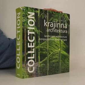 náhled knihy - Krajinná architektura = Landscape architecture = Landšaftnaja architektura