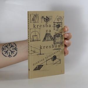 náhled knihy - Kresba za kresbou = Drawing by drawing