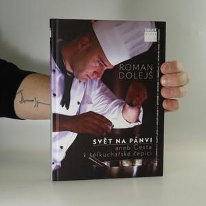 náhled knihy - Svět na pánvi aneb Cesta k šéfkuchařské čepici