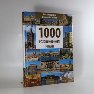 náhled knihy - 1000 pozoruhodností Prahy
