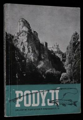 náhled knihy - Podyjí : Znojemsko : oblastní turistický průvodce